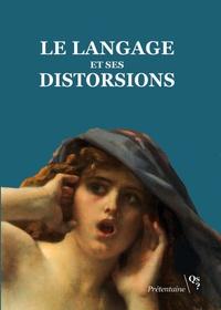 Prétentaine - Le langage et ses distorsions.