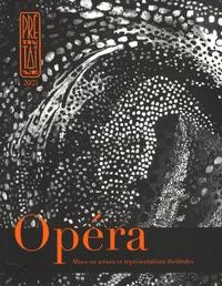 Laetitia Petit - Prétentaine N° 20/21, Mars 2007 : Opéra - Mises en scènes et représentations théâtrales.