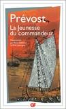 Prevost - Mémoires pour servir à l'histoire de Malte ou Histoire de la jeunesse du commandeur de***.