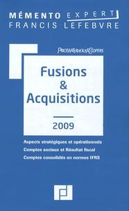 PriceWaterhouseCoopers et Claude Lopater - Fusions et acquisitions - Aspects stratégiques et opérationnels ; Comptes sociaux et Résultat fiscal ; Comptes consolidés en normes IFRS.