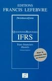 PriceWaterhouseCoopers et Claude Lopater - Questions/Réponses IFRS - Etats financiers illustrés, édition bilingue français-anglais.