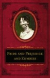 Seth Grahame-Smith - Pride and Prejudice and Zombies: The Deluxe Heirloom Edition.