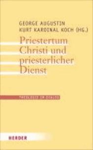 Priestertum Christi und priesterlicher Dienst.