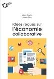 Prieto Slim - Idées reçues sur l'économie collaborative.