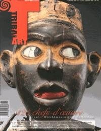 Bérénice Geoffroy-Schneiter - Tribal Art N° 61, Automne 2011 : 125 chefs-d'oeuvre au Wereldmuseum de Rotterdam.