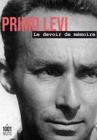 Primo Levi et Anna Bravo - Le devoir de mémoire.