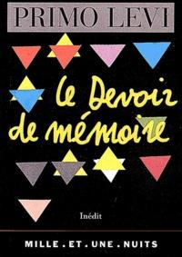 Le devoir de mémoire - Primo Levi |