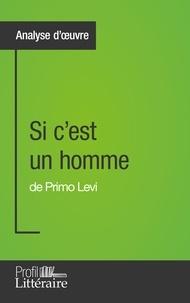 Primo Levi - Si c'est un homme.