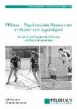 PRimus - Psychosoziale Ressourcen im Kinder- und Jugendsport - Evaluation der Programmdurchführung und Programmwirksamkeit.