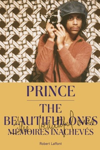 Prince - The Beautiful Ones - Mémoires inachevés.