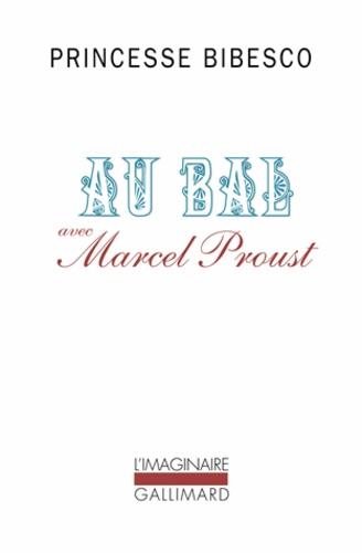 Au bal avec Marcel Proust