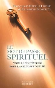 Le mot de passe spirituel- Vous le connaissez, vous l'avez juste oublié... -  Princesse Märtha Louise |