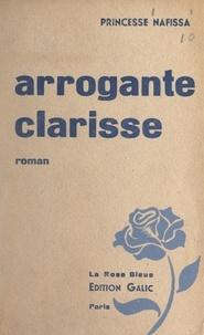 Princesse Nafissa - Arrogante Clarisse.