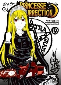 Yasunori Mitsunaga - Princesse Résurrection T19.