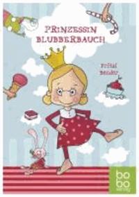 Prinzessin Blubberbauch.