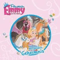 Prinzessin Emmy und ihre Pferde - Ihr großes Geheimnis.