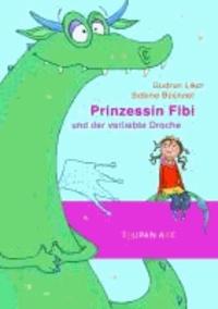 Prinzessin Fibi und der verliebte Drache - Band 3.