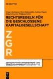Prinzipien der geschlossenen Kapitalgesellschaft in Europa.