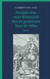 Prinzipien einer neuen Wissenschaft über die gemeinsame Natur der Völker - Band 1 und 2 in einem Buch.