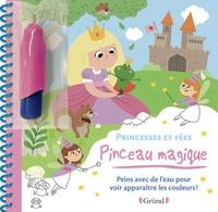 Prisca Le Tandé - Princesses et fées - Peins avec de l'eau pour voir apparaitre les couleurs ! Avec un pinceau.