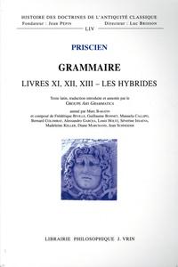 Priscien - Grammaire - Livres XI - XII - XIII Les hybrides (participe, pronom).