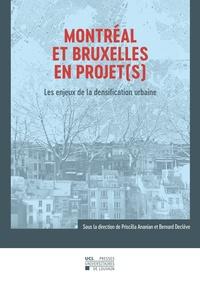 Priscilla Ananian et Bernard Declève - Montréal et Bruxelles en projet(s) - Les enjeux de la densification urbaine.