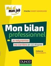 Téléchargements de manuels pour ipad Mon bilan professionnel  - Je redynamise ma carrière en 10 étapes par Priscilla Chazot-Magdelaine iBook DJVU MOBI en francais
