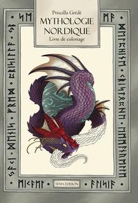 Priscilla Grédé - Mythologie nordique - Le livre de coloriage.