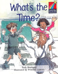 Priscilla Lamont et Tony Bradman - What's the time ?.
