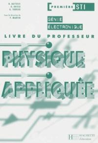 Priscilla Martin et  Collectif - PHYSIQUE APPLIQUEE 1ERE STI GENIE ELECTROTECHNIQUE. - Livre du professeur.