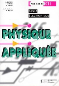 Priscilla Martin et  Collectif - Physique appliquée, première STI Génie électronique.