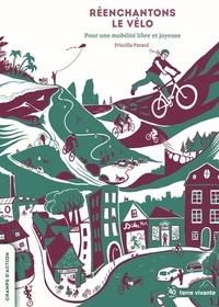 Priscilla Parard - Réenchantons le vélo - Pour une mobilité libre et joyeuse.