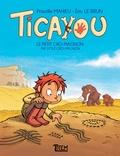 Priscille Mahieu et Eric Le Brun - Ticayou Tome 1 : Le petit Cro-Magnon.