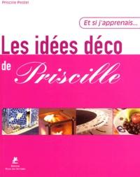 Priscille Pestel - Les idées déco de Priscille.