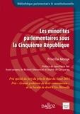 Priscillia Monge - Les minorités parlementaires sous la Cinquième République.
