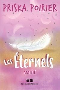 Priska Poirier - Les Éternels - Amitié.