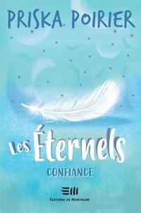 Priska Poirier - Les Éternels - Confiance.