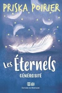 Priska Poirier - Les Éternels - Générosité.