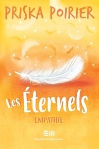 Priska Poirier - Les Éternels - Empathie.