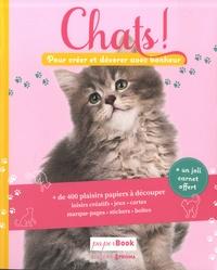 Prisma (éditions) - Chats ! - Pour créer et décorer avec bonheur. Avec un carnet offert.