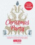Prisma (éditions) - Christmas Party - 8 ambiances & 400 petits plaisirs papier à découper et customiser pour des fêtes tendance.