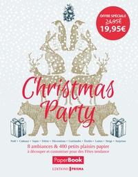 Christmas Party- 8 ambiances & 400 petits plaisirs papier à découper et customiser pour des fêtes tendance -  Prisma (éditions) |