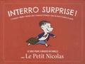 Prisma (éditions) - Interro surprise ! Le quiz pour s'amuser en famille avec le petit Nicolas.