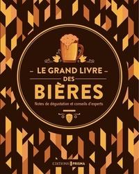 Prisma (éditions) - Le grand livre des bières - Notes de dégustation et conseils d'experts.