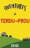 Priss - Aventures à Terdu Prou.