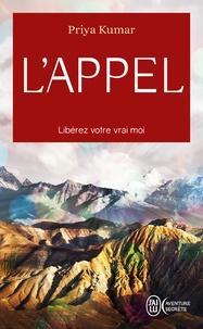 Livres téléchargeables complets gratuits L'appel  - Libérez votre vrai moi DJVU iBook FB2 (French Edition) 9782290204047