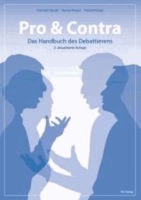 Pro & Contra - Das Handbuch des Debattierens.