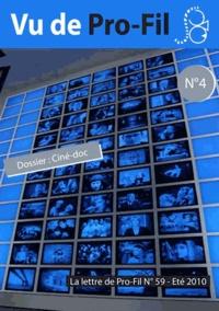 Pro-fil - Vu de Pro-fil N°4 - Eté 2010.