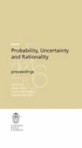 Hykel Hosni - Probability, Uncertainty and Rationality.