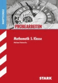 Probearbeiten Mathematik 5. Klasse Hauptschule.